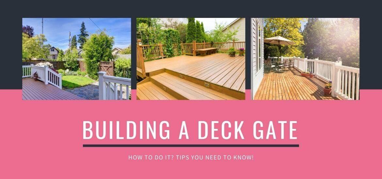 Building A Deck Gate
